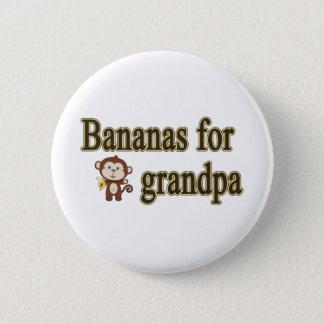 Bananas for grandpa 6 cm round badge