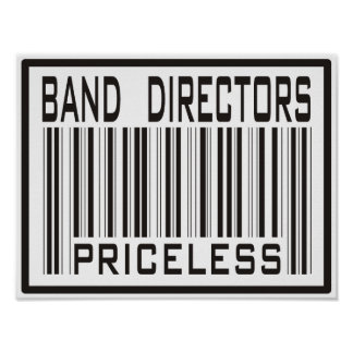 Band Directors Priceless Poster