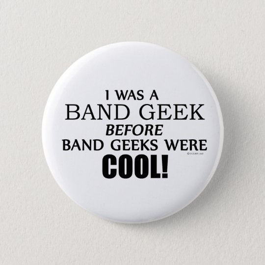Band Geek 6 Cm Round Badge