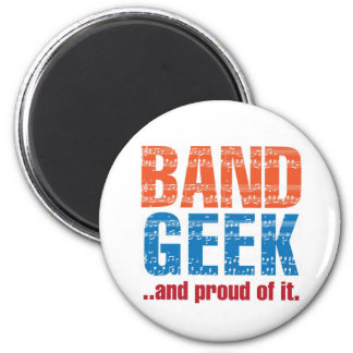 """Band Geek...and proud of it."" Magnet"