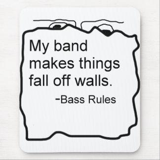 Band makes things fall off walls Bass Rules Mouse Pad