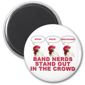Band Nerds Stand Out 6 Cm Round Magnet