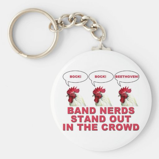 Band Nerds Stand Out Key Chains