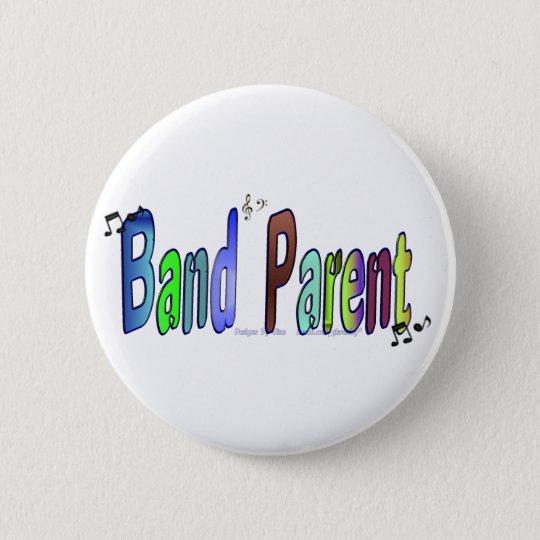 Band Parent 6 Cm Round Badge