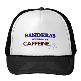 Banderas powered by caffeine trucker hats