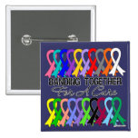 Banding Together For A Cure For All Cancers Buttons