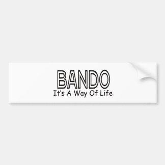 Bando It s A Way Of Life Bumper Stickers