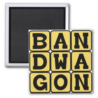 Bandwagon, Fashionable Activity Magnet