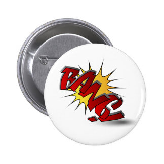 BANG !! 6 CM ROUND BADGE