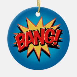 Bang! Christmas Ornament