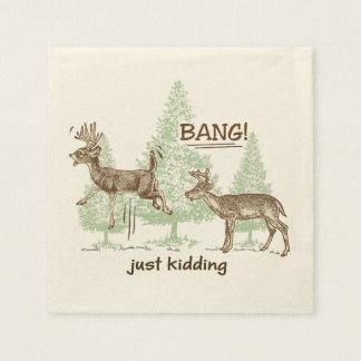 Bang! Just Kidding! Hunting Humor Paper Napkin