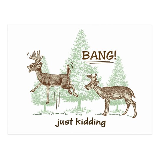 Bang! Just Kidding! Hunting Humour Postcard