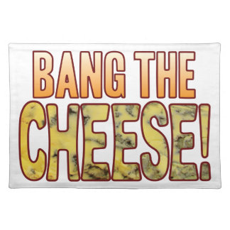Bang The Blue Cheese Placemat