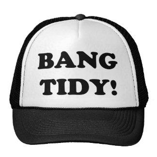 'BANG TIDY!' HAT