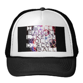 Bang You Like and Old Disco Ball Cap
