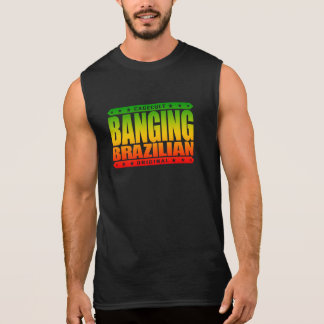 BANGING BRAZILIAN - I Love to Train Jiu-Jitsu, BJJ Sleeveless Shirts