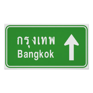 Bangkok Ahead ⚠ Thai Highway Traffic Sign ⚠ Poster