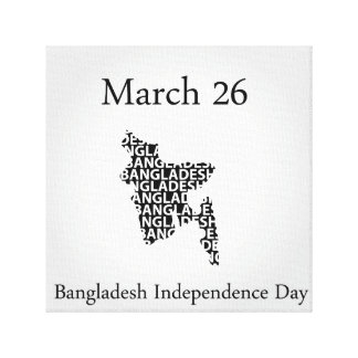 Bangladesh Independence day- March 26 Stretched Canvas Prints