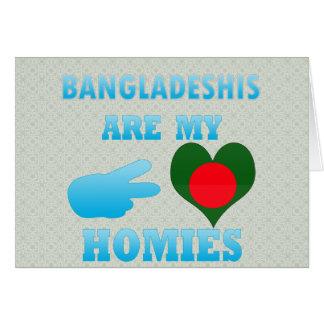 Bangladeshis are my Homies Card