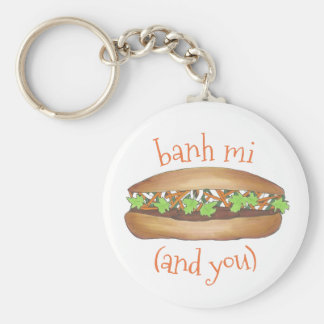 Banh Mi (Between Me) and You Vietnamese Sandwich Key Ring
