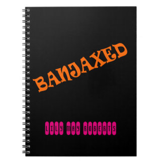 Banjaxed Spiral Notebook