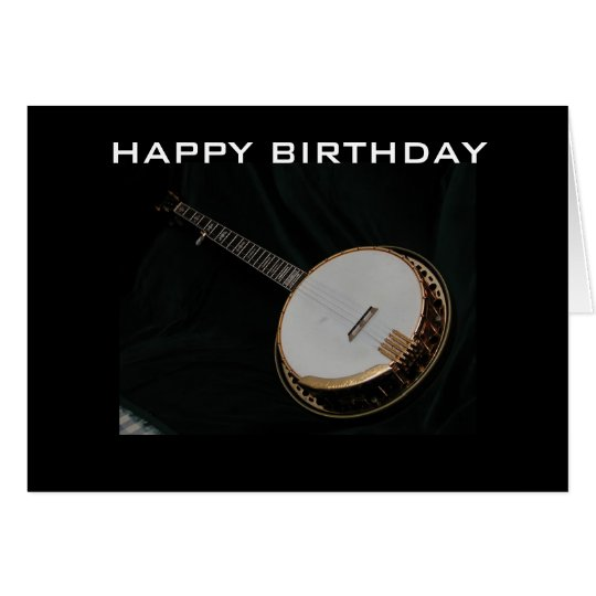 BANJO PICKER'S BIRTHDAY GREETING CARD