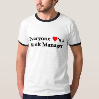 Bank Manager T-Shirt