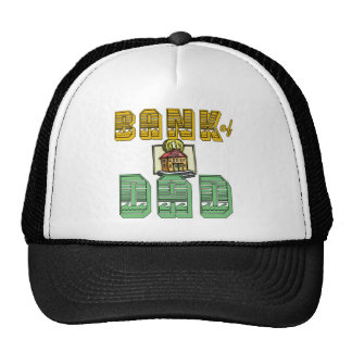 Bank of Dad Father's Day Products Trucker Hats