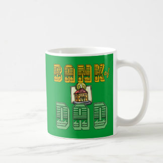 Bank of Dad Father's Day Products Coffee Mugs