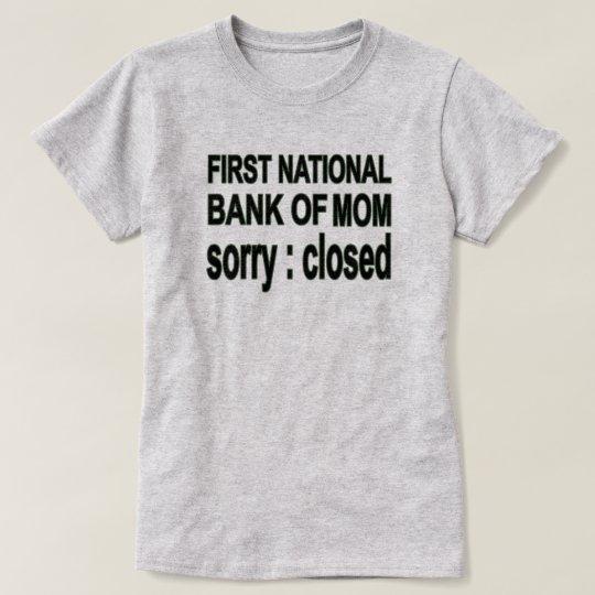 Bank of Mum Shirt
