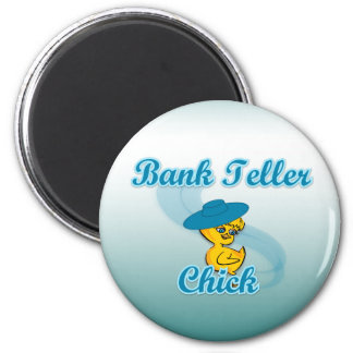 Bank Teller Chick #3 Refrigerator Magnet