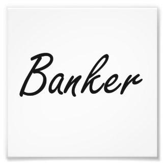 Banker Artistic Job Design Photo Art