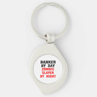 Banker by Day Zombie Slayer by Night Key Ring