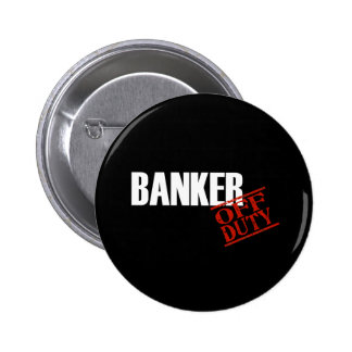 Banker Dark 6 Cm Round Badge