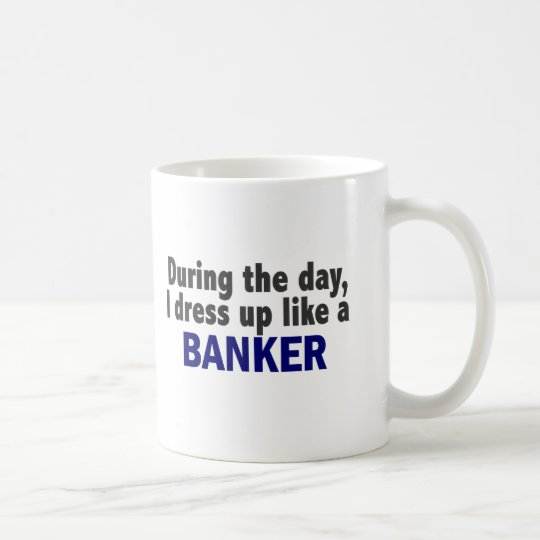 Banker During The Day Coffee Mug