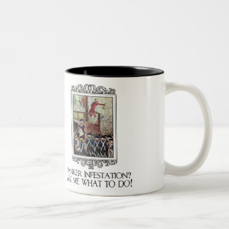 Banker Infestation?  Ask Me What To Do! Two-Tone Mug