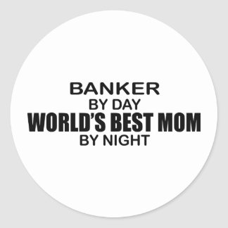Banker -  World's Best Mom Classic Round Sticker