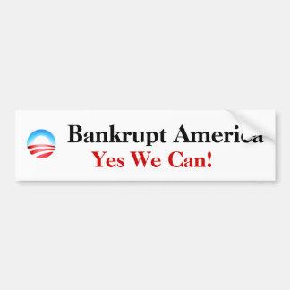 Bankrupt America,... Bumper Stickers