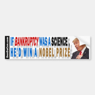 Bankruptcy Science Trump Bumper Sticker