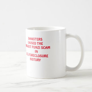 Banksters Cause the Biggest Ponzi Scam in U.S. Basic White Mug