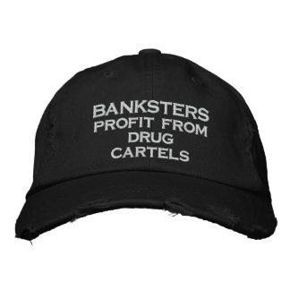 BANKSTERS profit from drug cartels Embroidered Hat