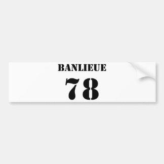 Banlieue 78 bumper sticker