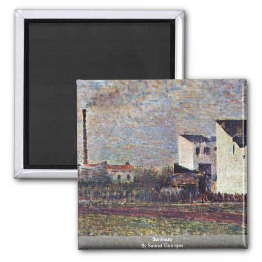 Banlieue By Seurat Georges Magnet