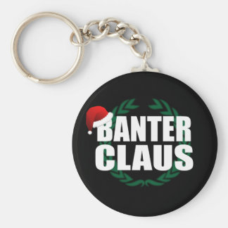 Banter Claus Key Ring