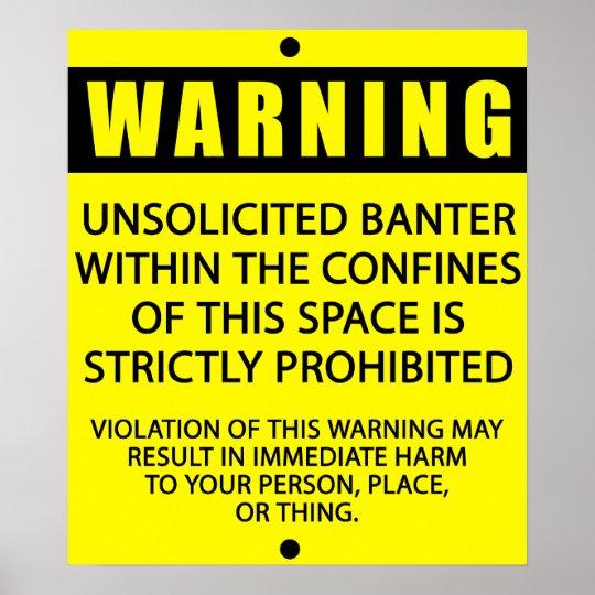 BANTER WARNING_YELLOW POSTER