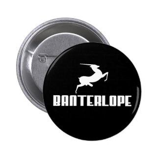 Banterlope 6 Cm Round Badge