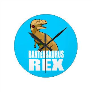 Bantersaurus Rex Banter Merchant Gift Round Clock