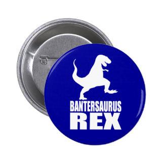 Bantersaurus Rex Uni Banter Secret Santa 6 Cm Round Badge