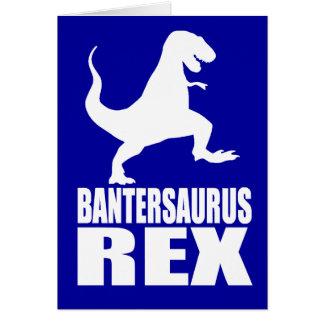 Bantersaurus Rex Uni Banter Secret Santa Greeting Card