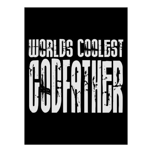 Baptism Christening Gifts Worlds Coolest Godfather Posters